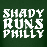 Design ~ Shady Runs Philly Shirt