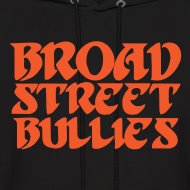 Design ~ Broad Street Bullies Sweatshirt