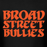 Design ~ Broad Street Bullies Shirt - Eagles Lettering