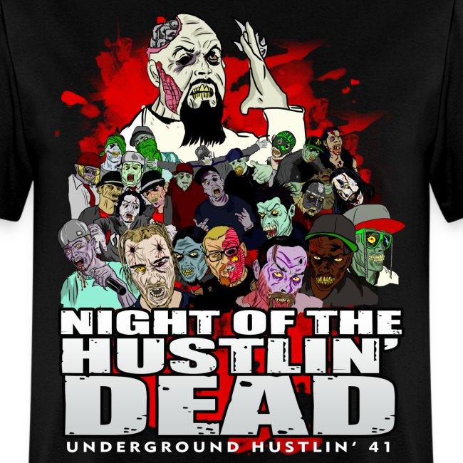 Night Of The Hustlin Dead - UGH41