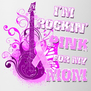 I'm Rockin' Pink for my Mom Bottles & Mugs - Coffee/Tea Mug