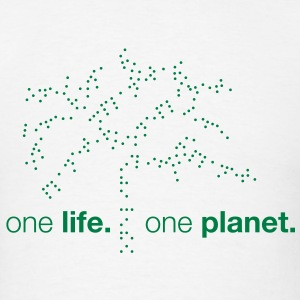 One Life. One Planet. T-Shirts - Men's T-Shirt