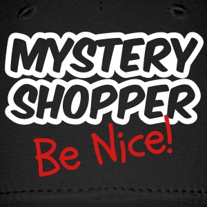 Mystery Shopper - Be Nice! Caps - Baseball Cap