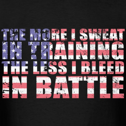 Sweat More Bleed Less