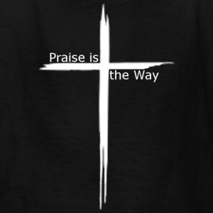 praise is the way cross - Kids' T-Shirt