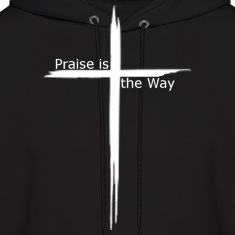 praise is the way cross