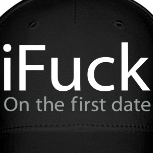 i Fuck On The First Date Caps - Baseball Cap
