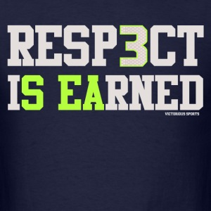 VICT Seattle Resp3ct Is Earned Shirt - Men's T-Shirt