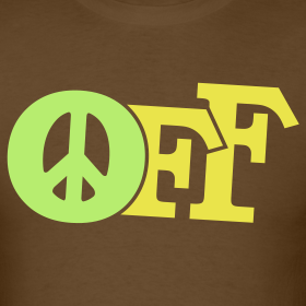 Design ~ PEACE OFF (2 color customizeable!)