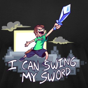 I Can Swing My Sword T-Shirts - Men's T-Shirt by American Apparel