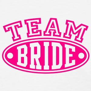TEAM BRIDE T-Shirt - Women's T-Shirt