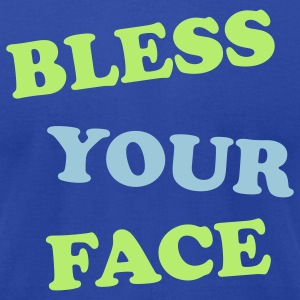 Bless Your Face T-Shirts - Men's T-Shirt by American Apparel