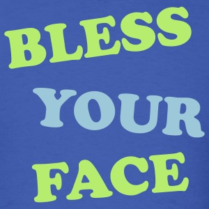 Bless Your Face T-Shirts - Men's T-Shirt
