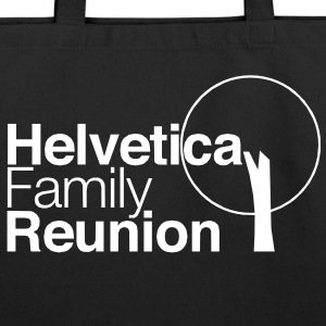 helvetica family reunion Bags  - Eco-Friendly Cotton Tote