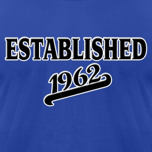 Established 1962 T-Shirts - Men's T-Shirt by American Apparel