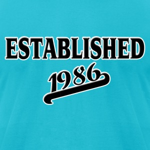 Established 1986 T-Shirts - Men's T-Shirt by American Apparel