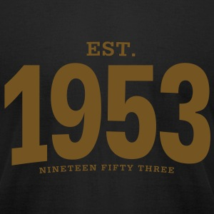 est. 1953 Nineteen Fifty Three - Men's T-Shirt by American Apparel
