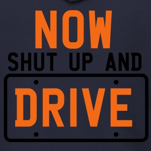 NOW SHUT UP AND DRIVE driving instructor Zip Hoodies/Jackets - Men's Zip Hoodie