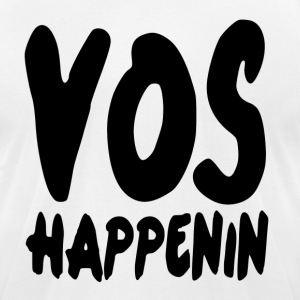 Vos Happenin T-Shirts - Men's T-Shirt by American Apparel