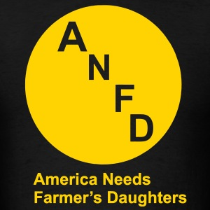 America Needs Farmer's Daughters T-Shirts - Men's T-Shirt