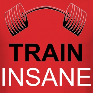 TRAIN INSANE! - Men's T-Shirt