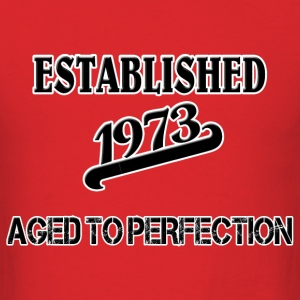Established 1973 T-Shirts - Men's T-Shirt