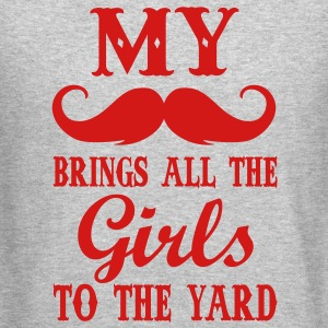 my moustache brings all the girls to the yard Long Sleeve Shirts - Crewneck Sweatshirt