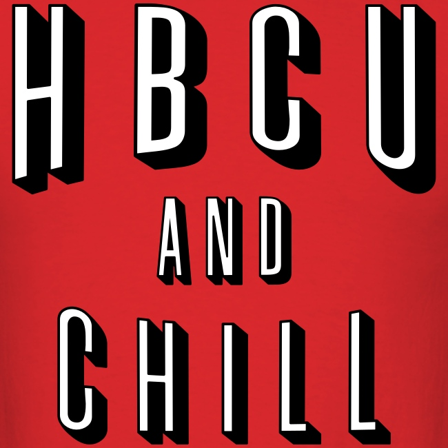 HBCU And Chill - Men's White, Black and Red T-shirt