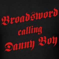 Broadsword Calling Danny Boy T-shirt