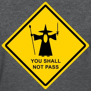 Gandalf You Shall Not Pass warning sign Women's T-Shirts - Women's T-Shirt