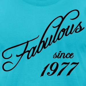 Fabulous since 1977 T-Shirts - Men's T-Shirt by American Apparel