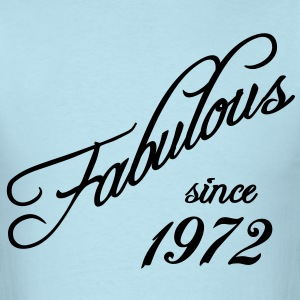 Fabulous since 1972 T-Shirts - Men's T-Shirt