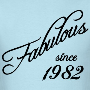 Fabulous since 1982 T-Shirts - Men's T-Shirt