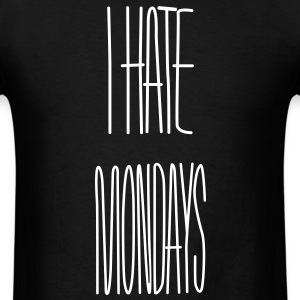 I hate mondays - Men's T-Shirt