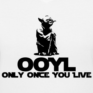 OOYL-Only Once You Live Women's T-Shirts - Women's V-Neck T-Shirt