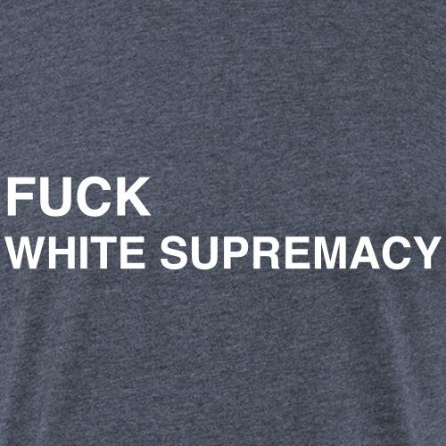 F White Supremacy