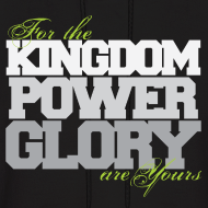 Design ~ Kingdom Power Glory Hoodie