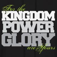 Design ~ Kingdom Power Glory Hoodie
