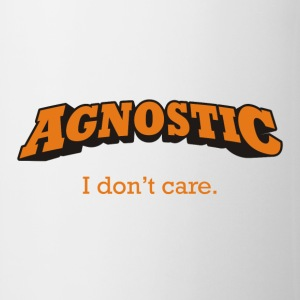 Agnostic - I don't care. - Coffee/Tea Mug