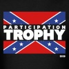 Participation Trophy - Confederate Flag - Men's T-Shirt