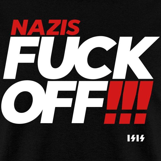 Nazis Fuck Off