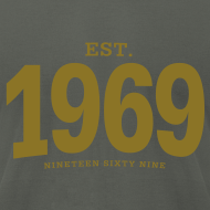 Design ~ est. 1969 Nineteen Sixty Nine