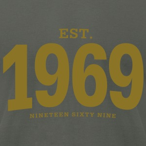 est. 1969 Nineteen Sixty Nine - Men's T-Shirt by American Apparel