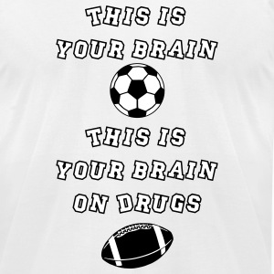 This Is Your Brain, This Is Your Brain On Drugs T-Shirts - Men's T-Shirt by American Apparel