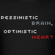Design ~ Pessimistic Brain, Optimistic Heart (Men's - Black)