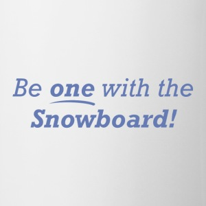 Be one with the Snowboard! - Coffee/Tea Mug
