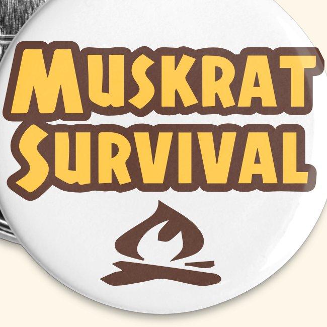 Muskrat Survival button