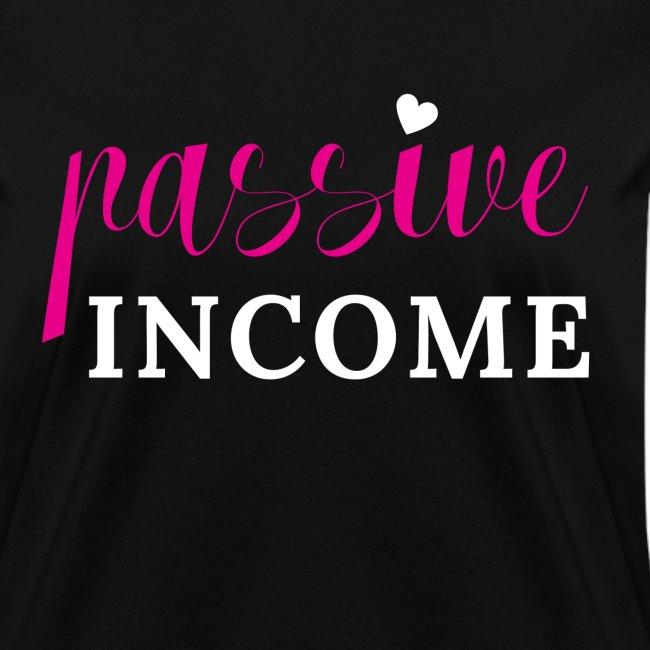 Passive Income Tshirt
