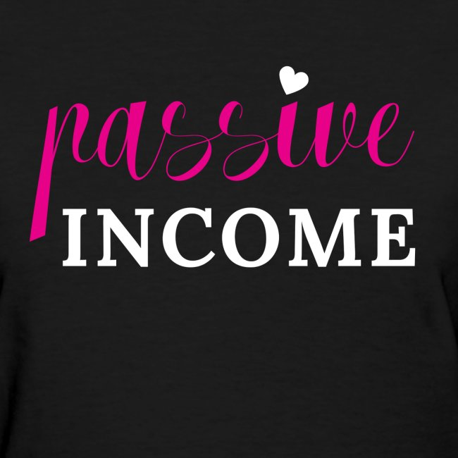 Passive Income Tshirt