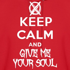 KEEP CALM AND GIVE ME YOUR SOUL Hoodies - Men's Hoodie